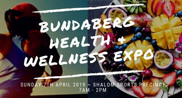 Bundaberg Health and Wellness Expo