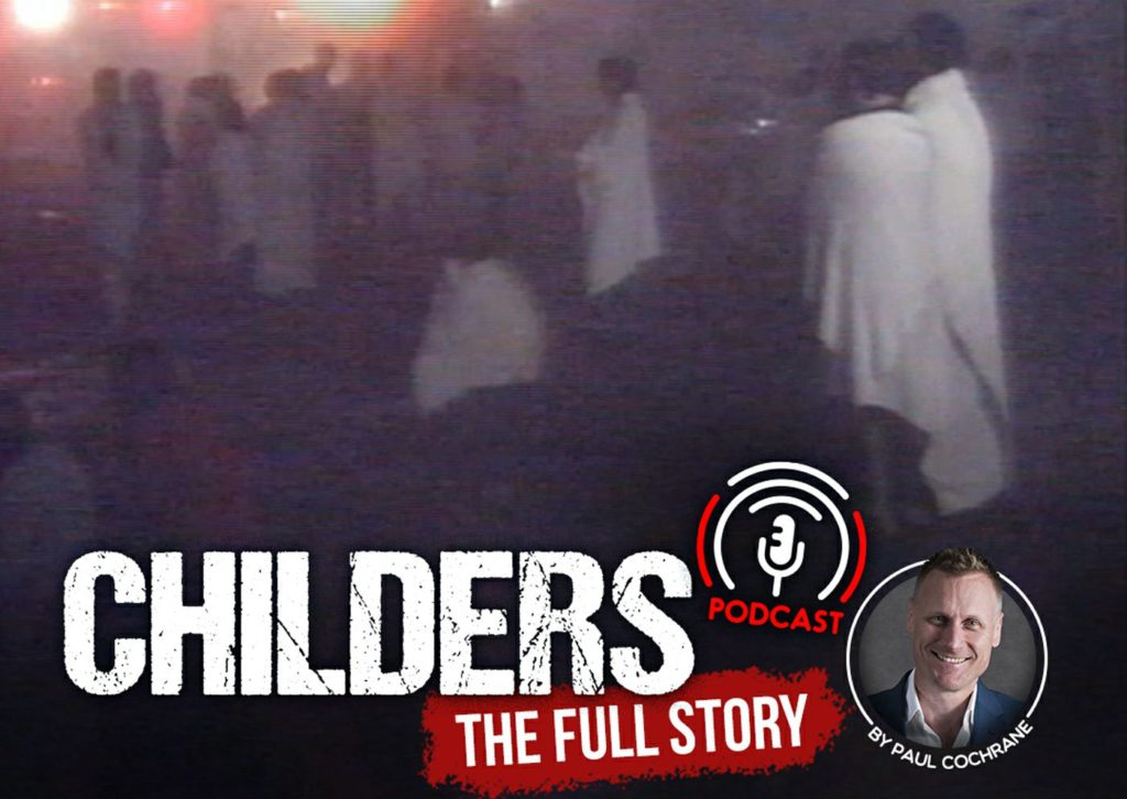 Childers fire podcast
